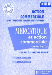 Mercatique et action commerciale, BTS : livre du professeur