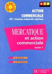 Mercatique et action commerciale, BTS Action commerciale : livre de l'élève. Volume 1
