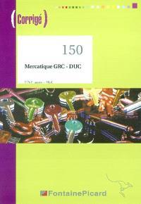 Mercatique GRC-DUC : BTS 1re année-MUC : corrigé