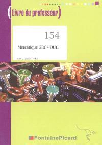 Mercatique GRC-DUC, BTS 2e année MUC : livre du professeur