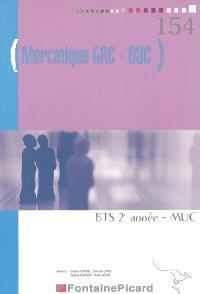 Mercatique GRC-DUC, BTS MUC 2e année