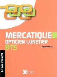 Mercatique opticien lunetier, BTS : le livre interactif