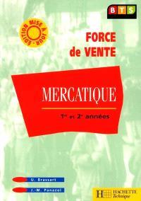 Mercatique, BTS force de vente : livre de l'élève