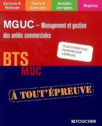 MGUC-Management et gestion des unités commerciales : BTS MUC