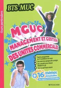 MGUC, management et gestion des unités commerciales : BTS MUC