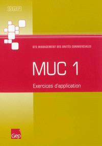 MUC 1 : BTS management des unités commerciales : exercices d'application