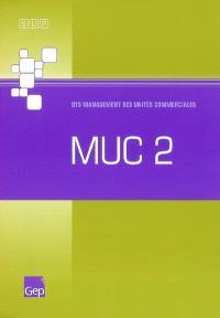 MUC 2 : BTS management des unités commerciales
