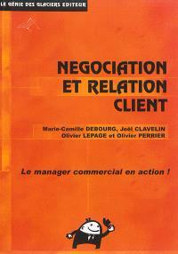 Négociation et relation client : le manager commercial en action !