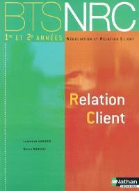 Négociation et relation client 1re et 2e années : relation client