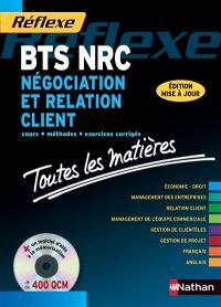 Négociation et relation client, BTS NRC : cours, méthodes, exercices corrigés, toutes les matières