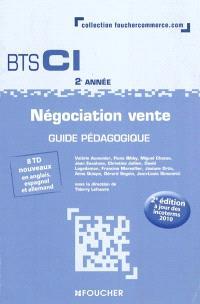 Négociation vente BTS CI 2e année : guide pédagogique