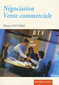 Négociation, vente commerciale : BTS force de vente