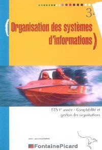 Organisation des systèmes d'information, BTS 1re année comptabilité et gestion des organisations