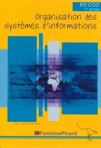 Organisation des systèmes d'informations : BTS CGO 1re année
