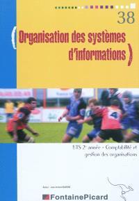Organisation des systèmes d'informations, BTS comptabilité et gestion des organisations 2e année
