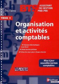 Organisation et activités comptables : BTS assistant de gestion PME-PMI. Volume 2