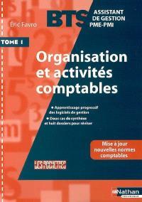 Organisation et activités comptables : BTS assistant de gestion PME-PMI. Volume 1