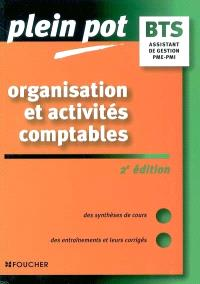 Organisation et activités comptables PME-PMI : BTS assistant de gestion PME-PMI