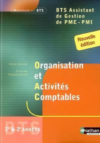 Organisation et activités comptables, BTS assistant de gestion de PME-PMI : 1re et 2e années