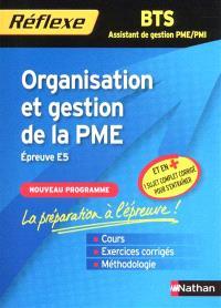 Organisation et gestion de la PME, épreuve E5, nouvelle épreuve : BTS assistant de gestion PME-PMI