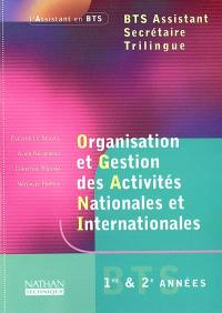 Organisation et gestion des activités nationales et internationales : BTS assistant secrétaire trilingue 1re et 2e années