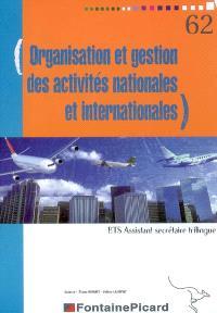 Organisation et gestion des activités nationales et internationales, BTS assistant secrétaire trilingue
