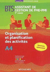 Organisation et planification des activités A4, BTS assistant de gestion de PME-PMI 1re année