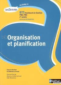 Organisation et planification, A4 : BTS assistant de gestion PME-PMI, 1re année : nouveau référentiel