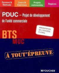PDUC-projet de développement d'unités commerciales : BTS MUC