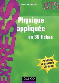 Physique appliquée en 30 fiches