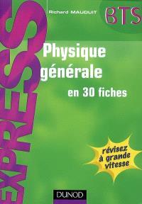 Physique générale en 30 fiches