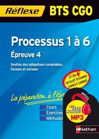 Processus 1 à 6 : BTS CGO : épreuve 4 : gestion des obligations comptables, fiscales et sociales