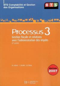 Processus 3, gestion fiscale et relations avec l'administration des impôts, BTS comptabilité et gestion des organisations : 2e partie