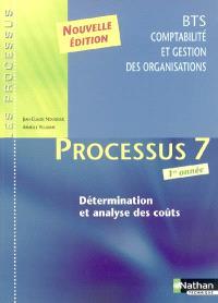Processus 7 : détermination et analyse des coûts : BTS comptabilité et gestion des organisations : 1re année