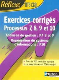 Processus 7, 8, 9 et 10, BTS CGO : gestion des obligations comptables, fiscales et sociales : exercices corrigés