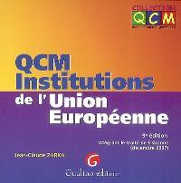QCM institutions de l'Union européenne : intégrant le traité de Lisonne, décembre 2007