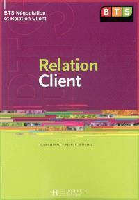 Relation client, BTS négociation et relation client