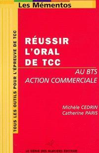 Réussir l'oral de TCC au BTS Action commerciale