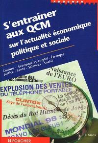 S'entraîner aux QCM sur l'actualité économique, politique et sociale : concours administratifs