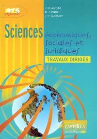 Sciences économiques, sociales et juridiques : travaux dirigés