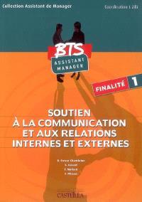 Soutien à la communication et aux relations internes et externes : BTS assistant manager : finalité 1