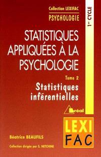 Statistiques appliquées à la psychologie. Volume 2, Statistiques inférentielles : 1er cycle