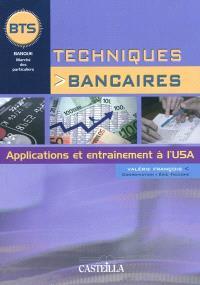 Techniques bancaires : applications et entraînement à l'U5A