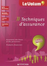 Techniques d'assurance : assurance des biens et des personnes, produits financiers : BTS assurance, bachelor assurance, licence pro, formation pro