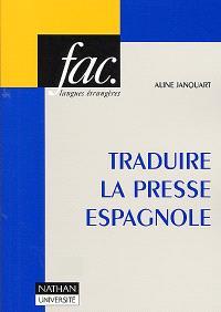 Traduire la presse espagnole
