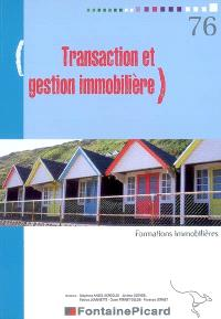 Transaction et gestion immobilière : formations immobilières : livre du professeur