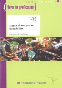 Transaction et gestion immobilière, BTS formations immobilières : livre du professeur