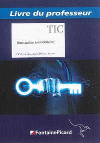 Transaction immobilière : BTS professions immobilières, licence : livre du professeur