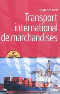 Transport international des marchandises