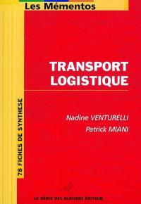 Transport logistique : 78 fiches de synthèse